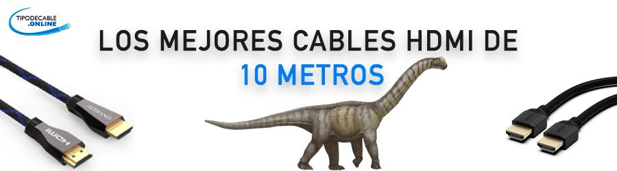 Los Mejores cables HDMI de 10 metros