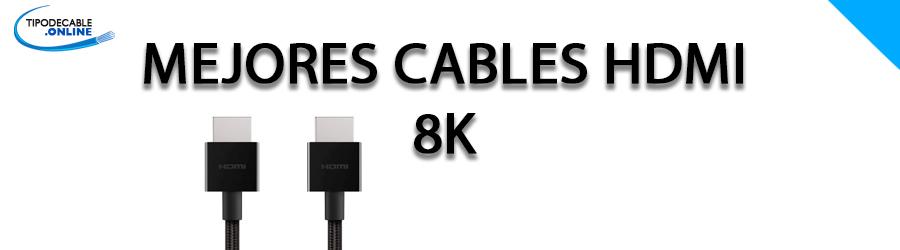Mejores cables hdmi 8k
